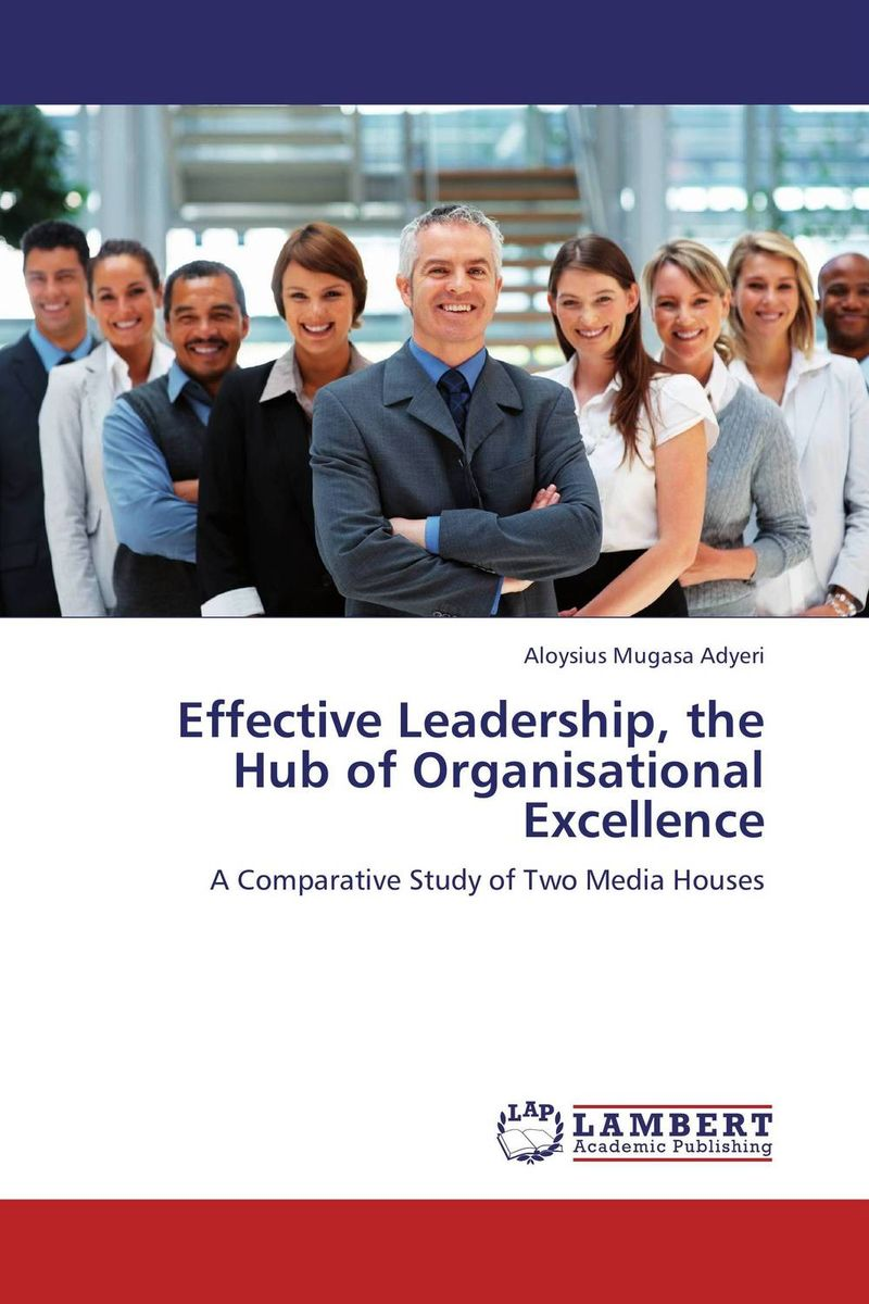 Effective Leadership, the Hub of Organisational Excellence thomas cleary the book of leadership and strategy