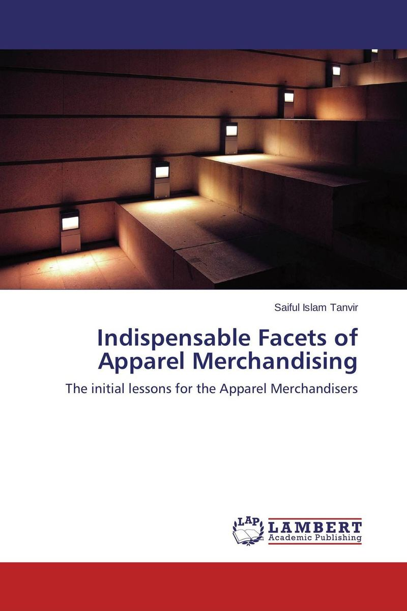 цены Indispensable Facets of Apparel Merchandising
