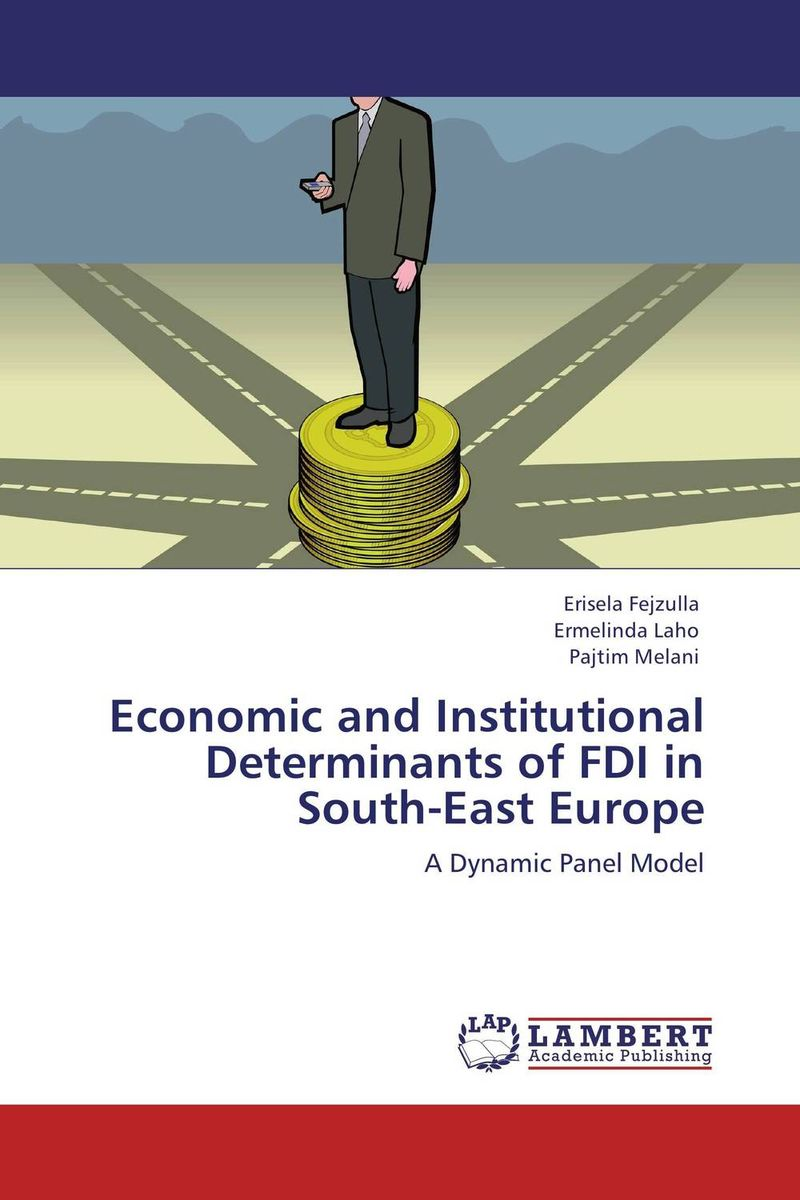 Economic and Institutional Determinants of FDI in South-East Europe bibiana njogo fdi determinants in pre and deregulated nigerian economy