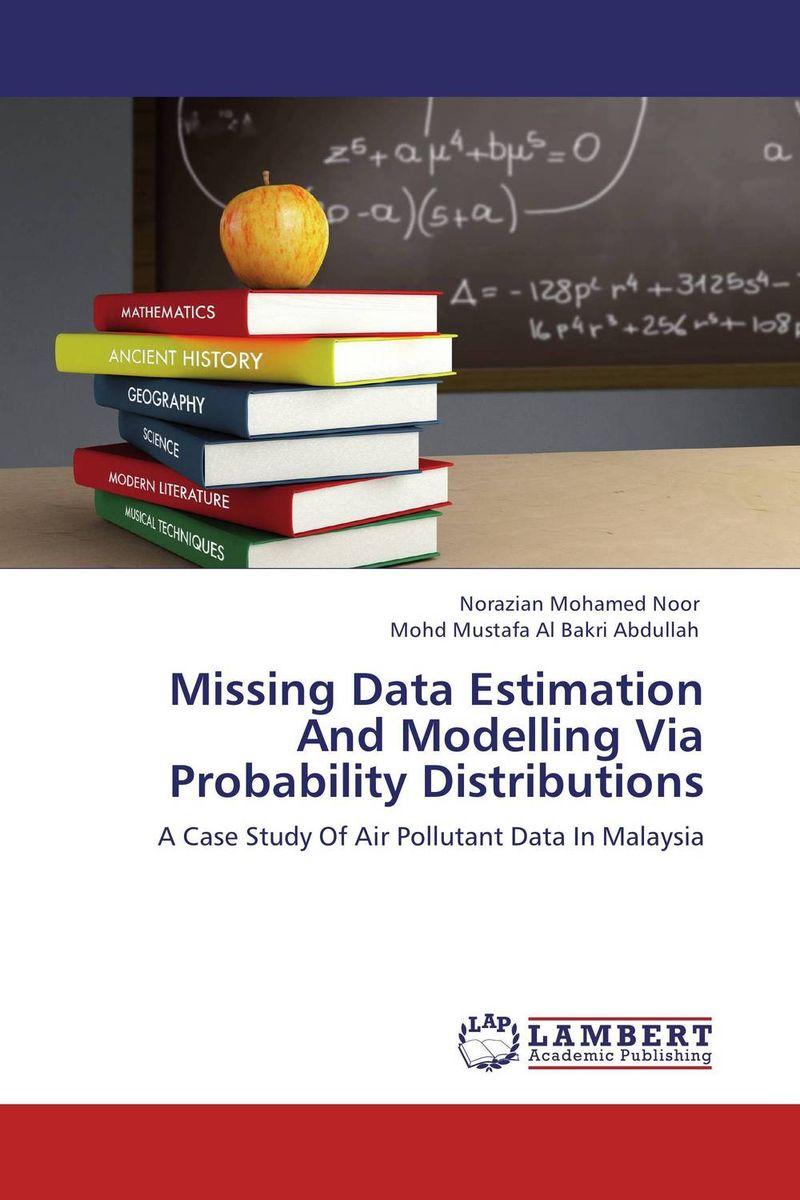 Missing Data Estimation And Modelling Via Probability Distributions