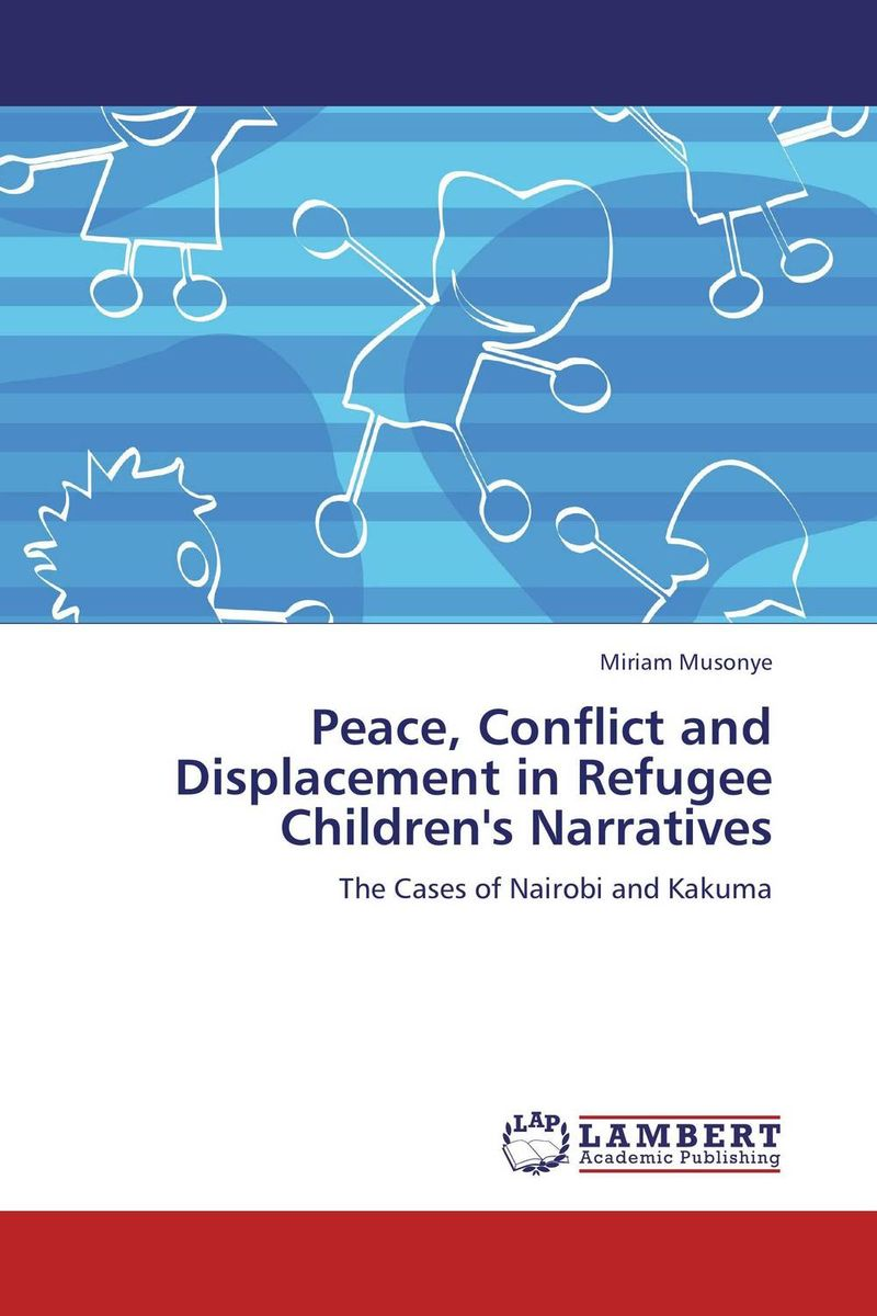 Peace, Conflict and Displacement in Refugee Children's Narratives fluids mixing and displacement in inclined geometries