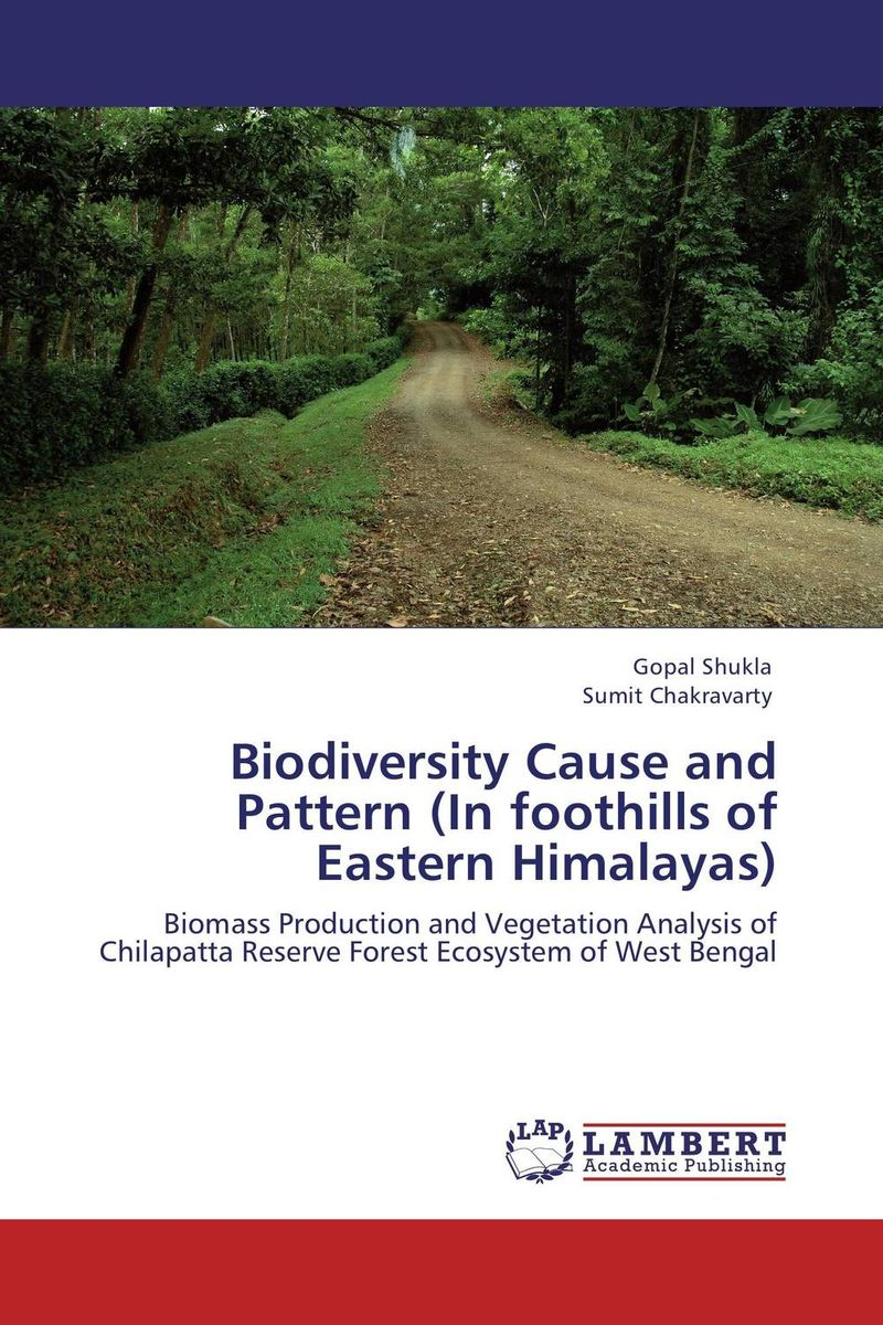 Biodiversity Cause and Pattern (In foothills of Eastern Himalayas) sumit chakravarty gopal shukla and amarendra nath dey tree borne oilseeds species
