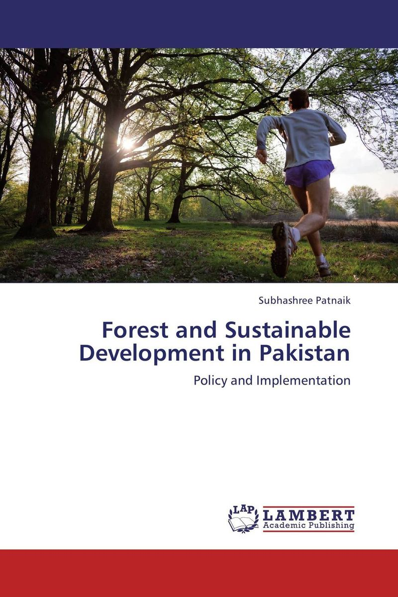 Forest and Sustainable Development in Pakistan conflicts in forest resources usage and management