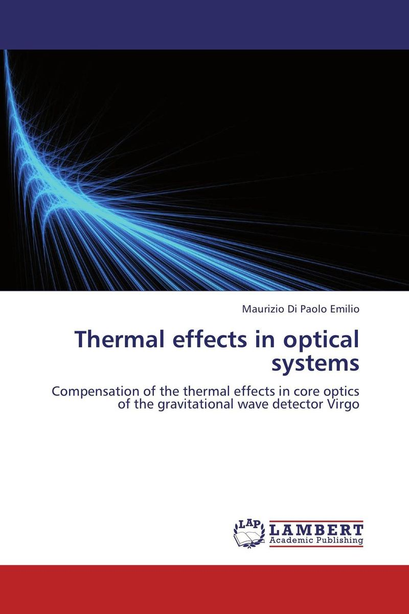 Thermal effects in optical systems optical elements and systems in laser technique and metrology