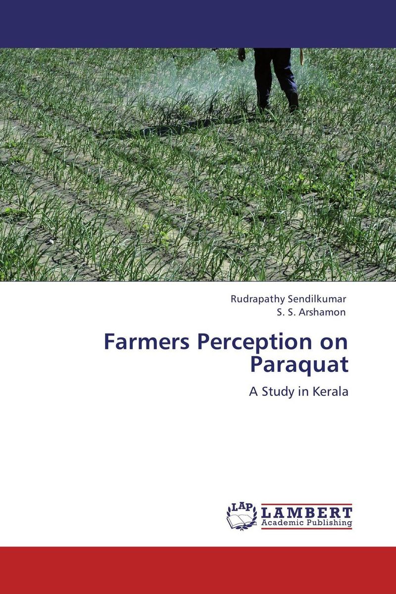 Farmers Perception on Paraquat v n chavda m n popat and p j rathod farmers' perception about usefulness of agriculture extension system