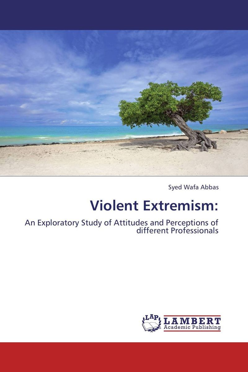 Violent Extremism: seeing things as they are