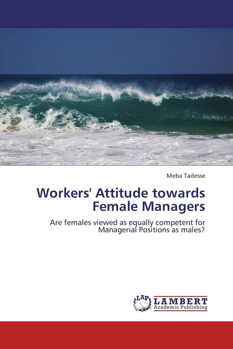 Workers' Attitude towards Female Managers sandals general managers