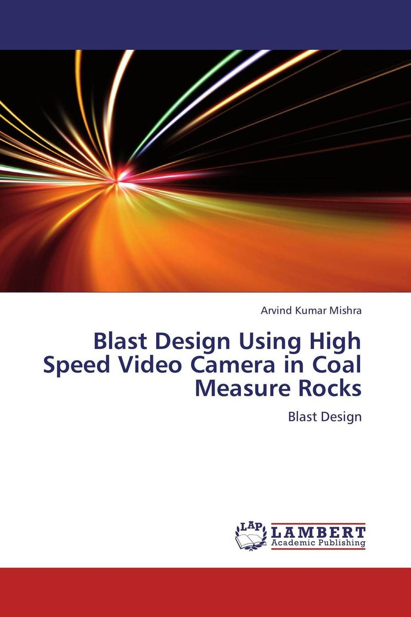 Blast Design Using High Speed Video Camera in Coal Measure Rocks coal шапка coal the logo royal blue