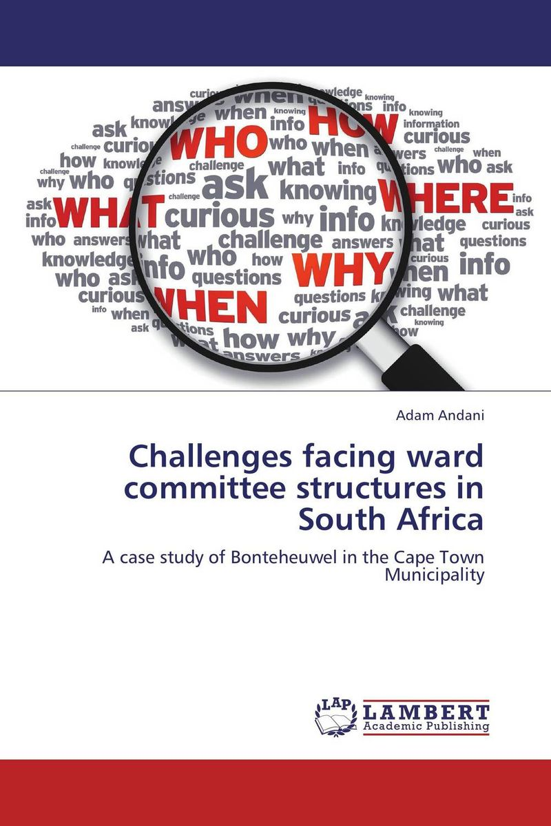 Challenges facing ward committee structures in South Africa administrative challenges facing public secondary schools