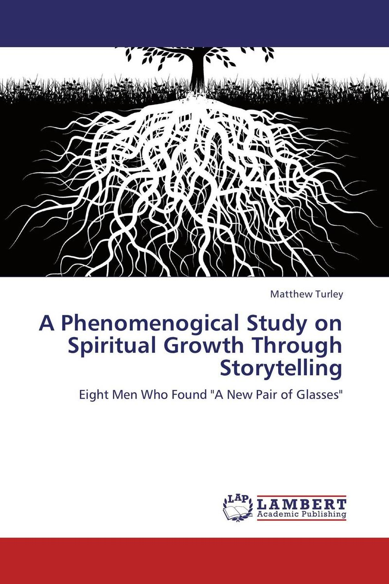 A Phenomenogical Study on Spiritual Growth Through Storytelling the shade of my own tree