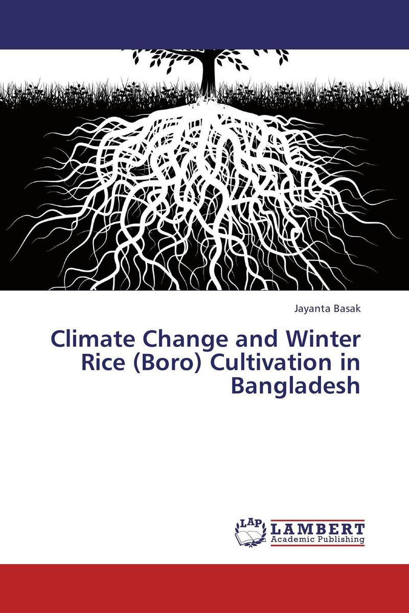 Climate Change and Winter Rice (Boro) Cultivation in Bangladesh land tenure and efficiency in boro rice production in bangladesh