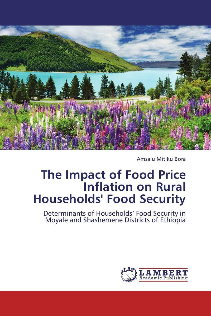 купить The Impact of Food Price Inflation on Rural Households' Food Security по цене 5576 рублей