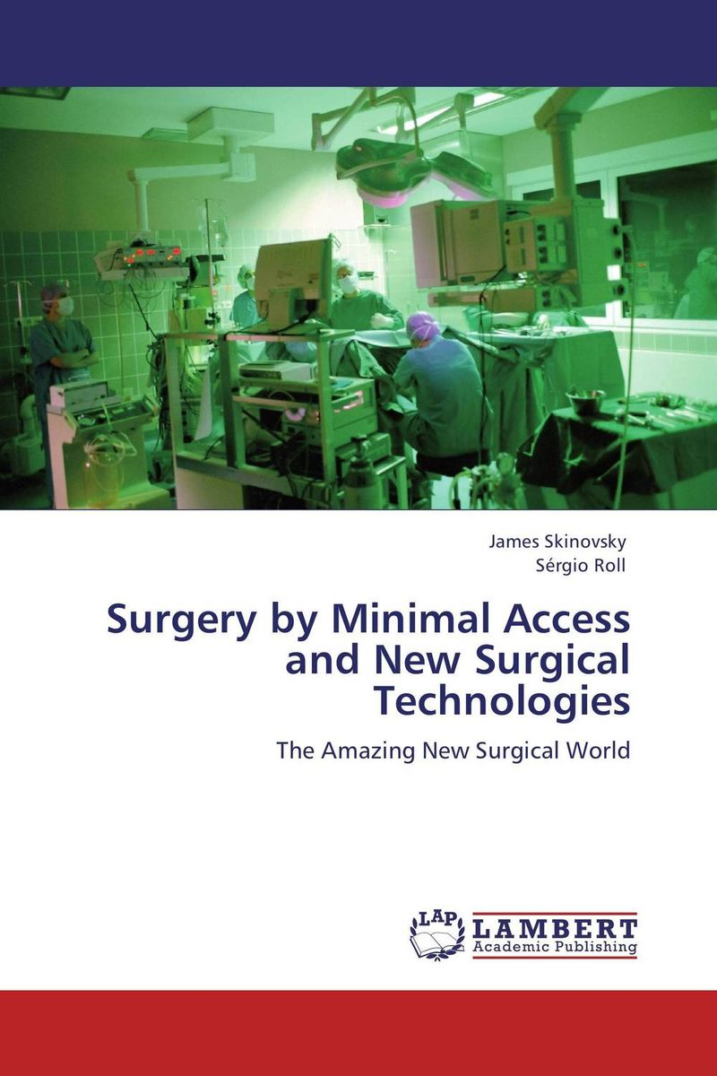 Surgery by Minimal Access and New Surgical Technologies kazi rifat ahmed simu akter and kushal roy alternative development loom by reason of natural changes