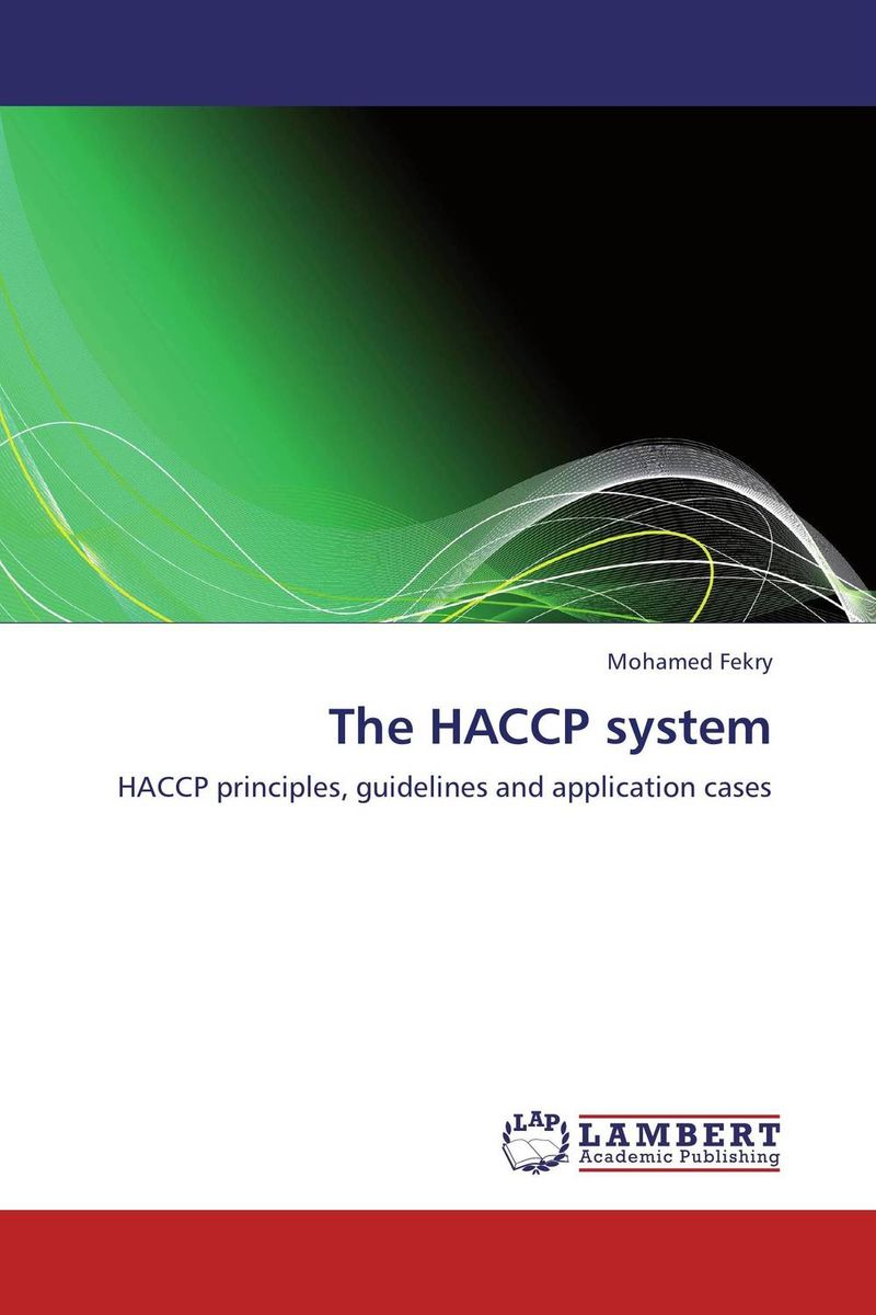 The HACCP system cheryl baldwin j the 10 principles of food industry sustainability