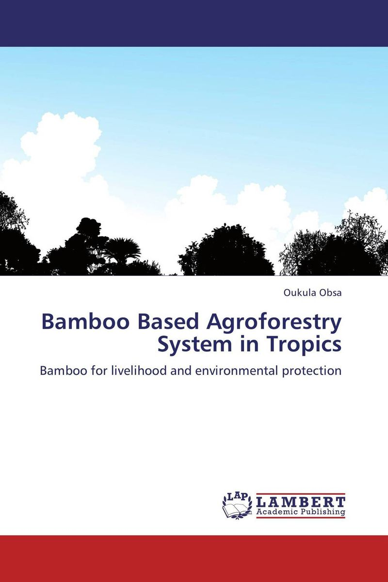 Bamboo Based Agroforestry System in Tropics role of women in agroforestry practices management