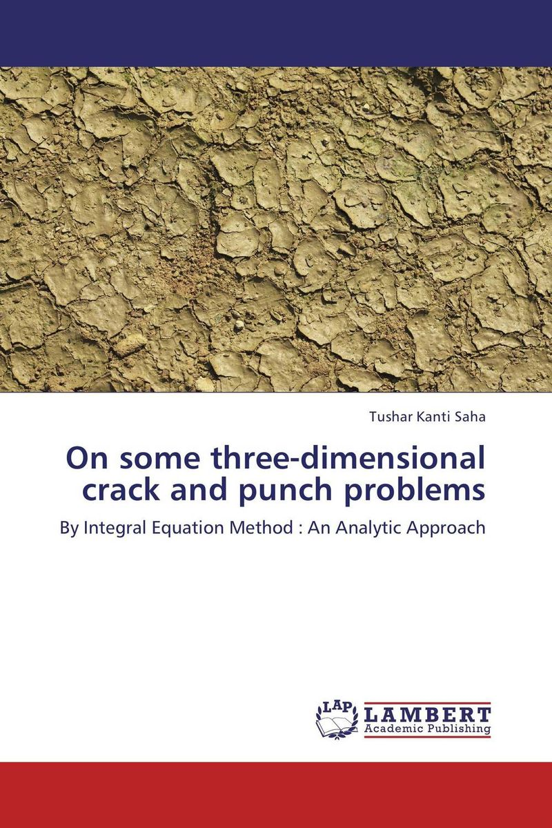 On some three-dimensional crack and punch problems modeling and design of a three dimensional inductor with magnetic core