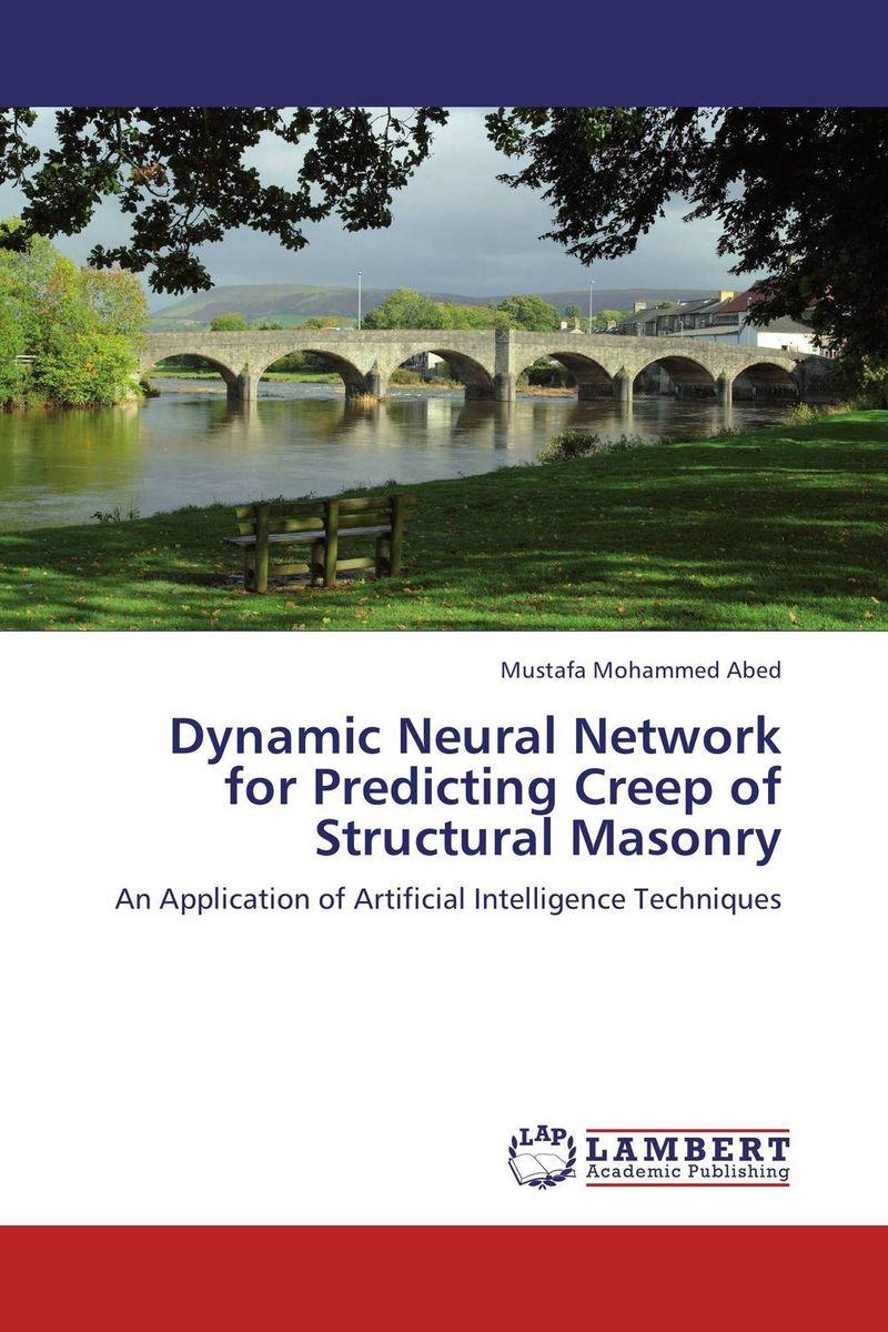 Dynamic Neural Network for Predicting Creep of Structural Masonry creep the