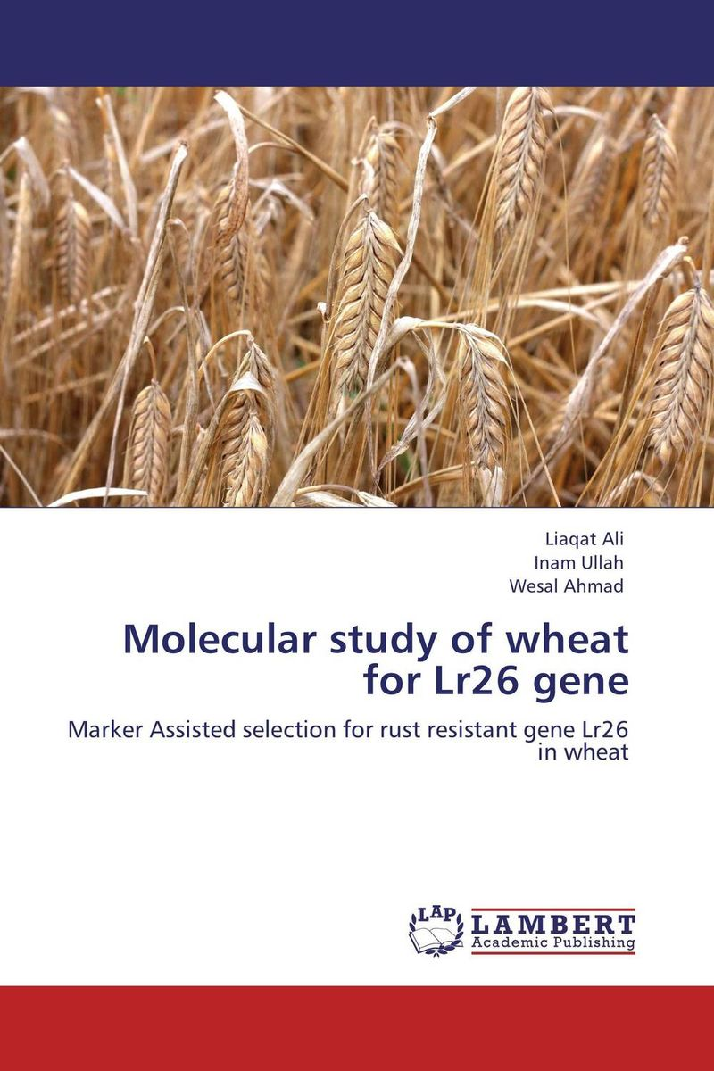 Molecular study of wheat for Lr26 gene shalini purwar shanthy sundaram and anil kumar molecular mechanism of plant resistance wheat fungal interaction
