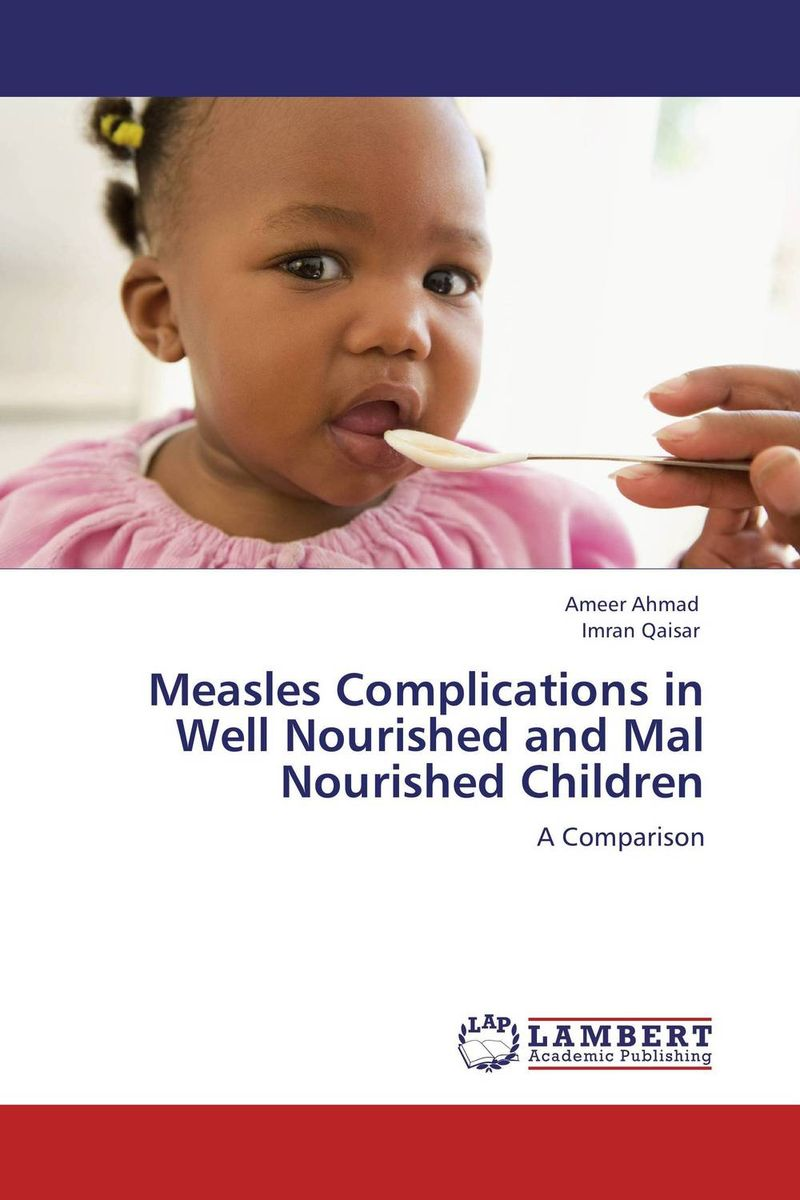 Measles Complications in Well Nourished and Mal Nourished Children measles immunity status of children in kano nigeria
