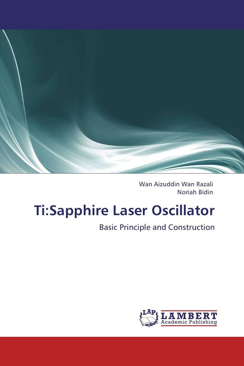 Ti:Sapphire Laser Oscillator
