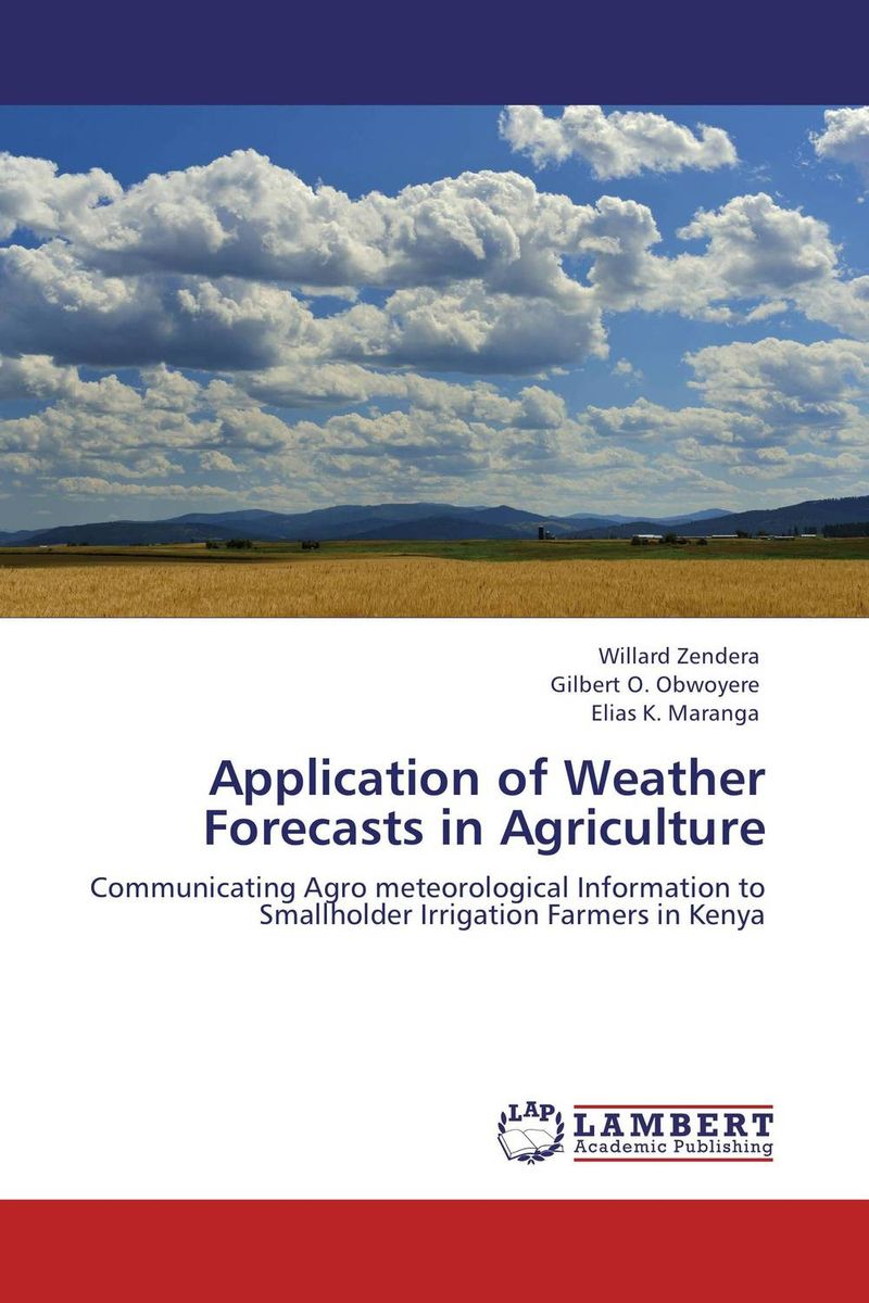 Application of Weather Forecasts in Agriculture kondratieff waves cycles crises and forecasts