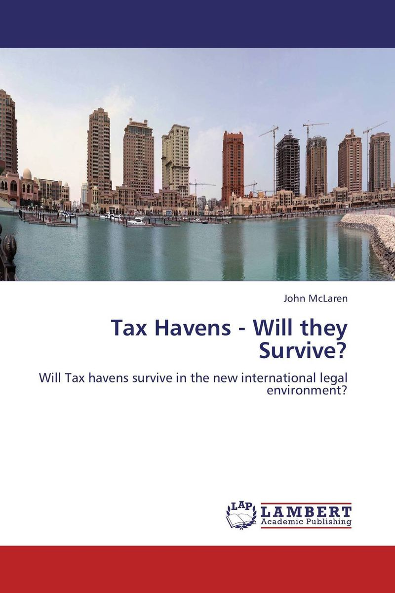 Tax Havens - Will they Survive? global tax fairness