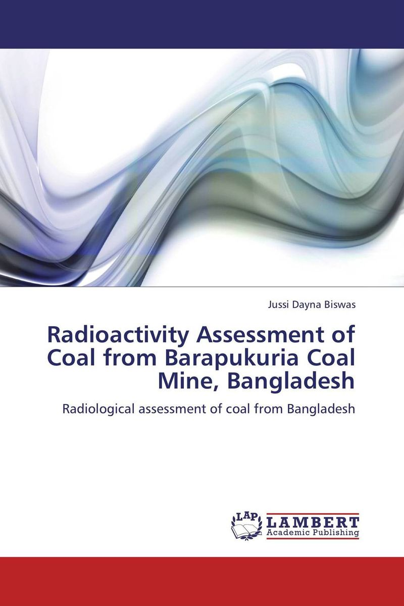 Radioactivity Assessment of Coal from Barapukuria Coal Mine, Bangladesh assessment guidance model for hemostatic of surface blutpunkte