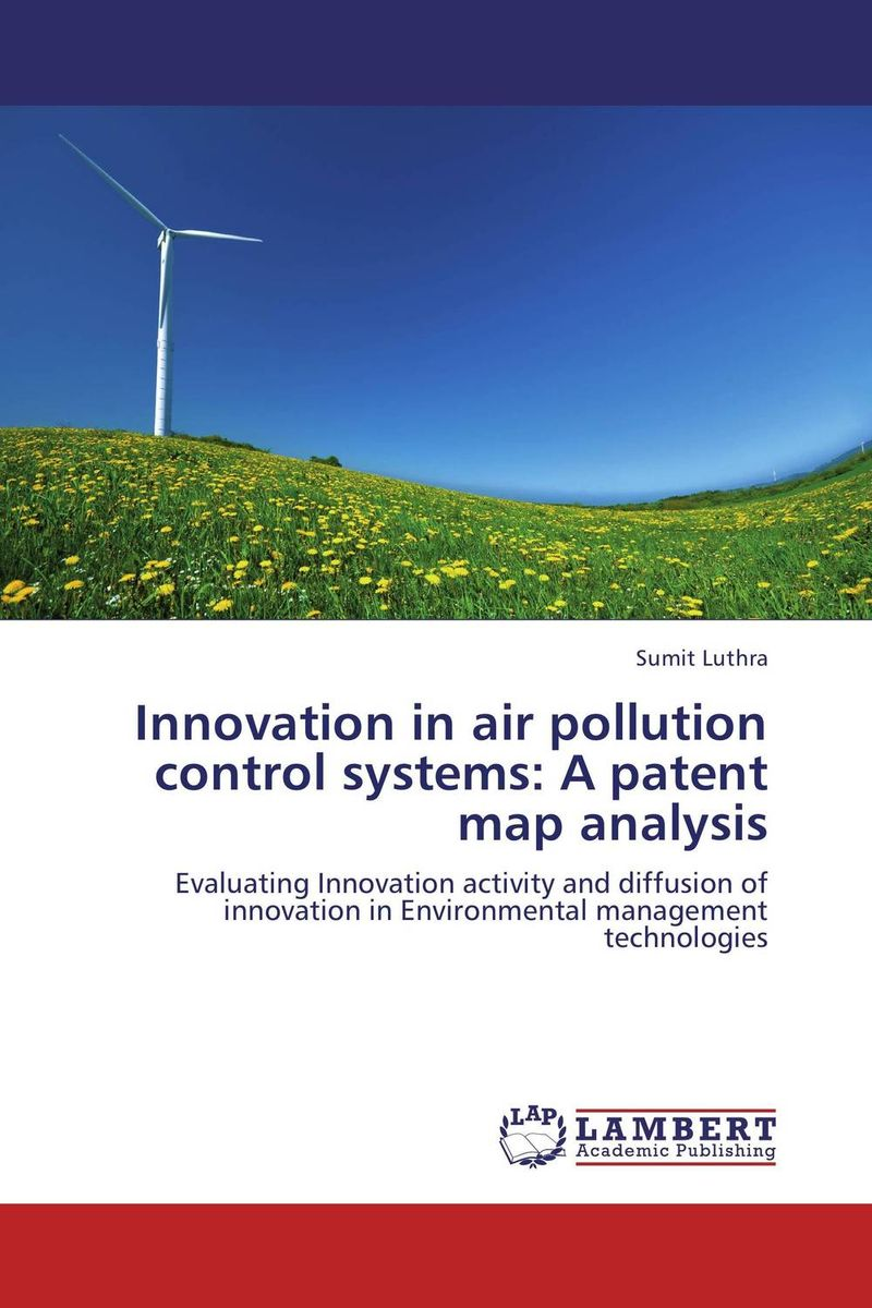 Innovation in air pollution control systems: A patent map analysis baljit singh polymeric pesticide delivery systems to control environmental hazards