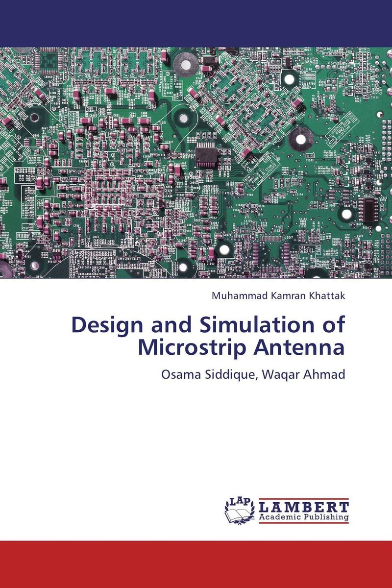 Design and Simulation of Microstrip Antenna modeling and design of a three dimensional inductor with magnetic core
