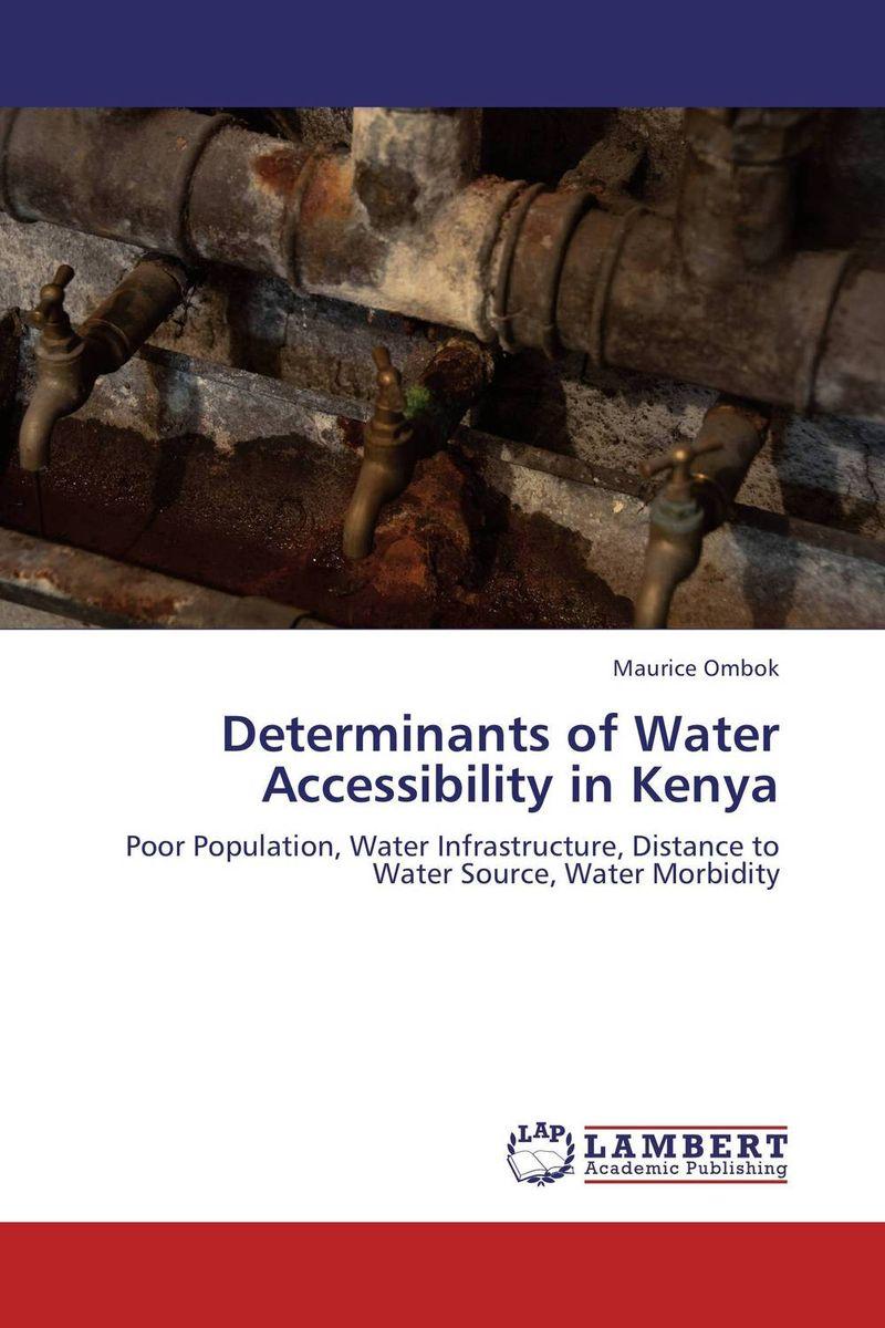 Determinants of Water Accessibility in Kenya maurice ombok determinants of water accessibility in kenya