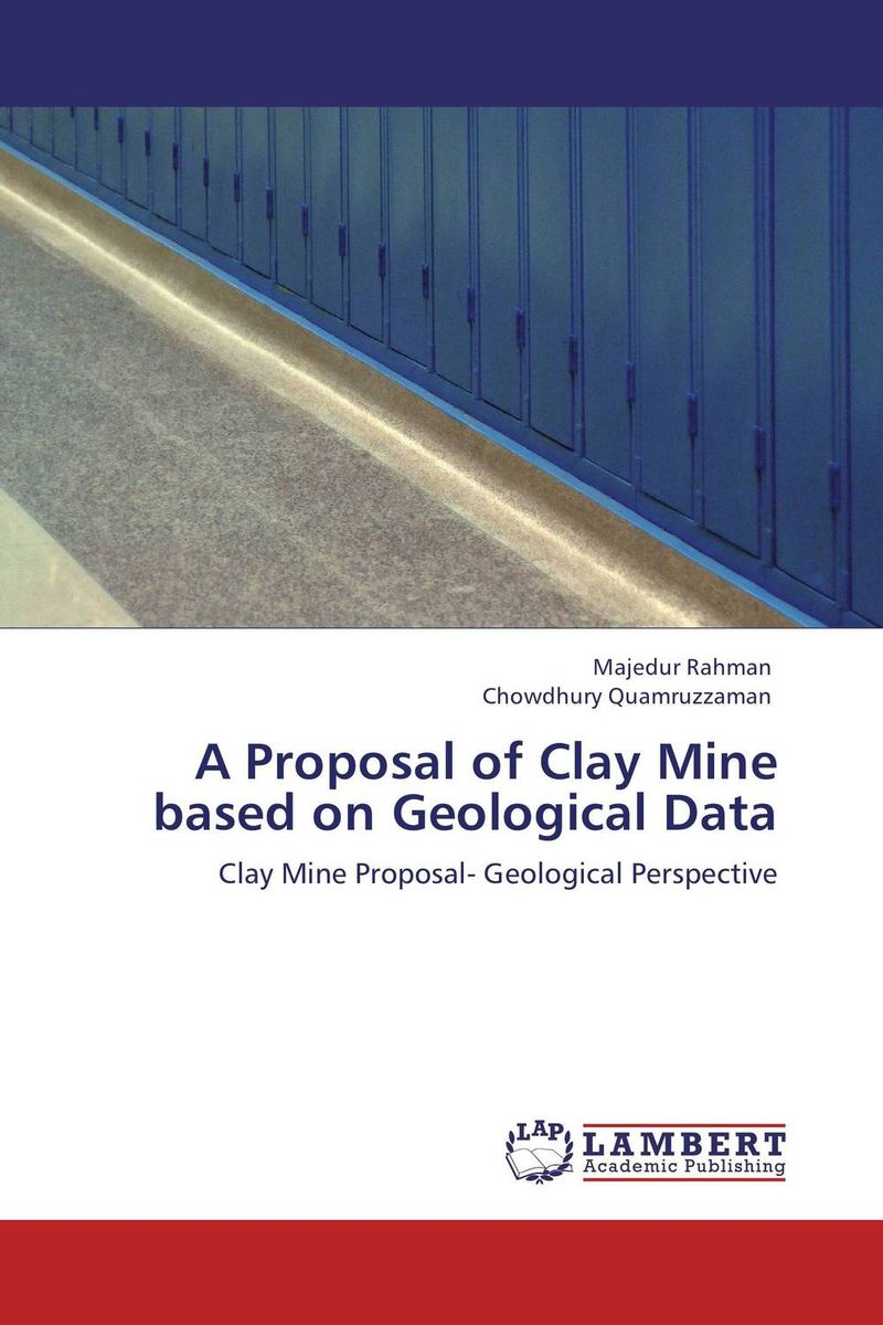 A Proposal of Clay Mine based on Geological Data a c bernstein yours mine