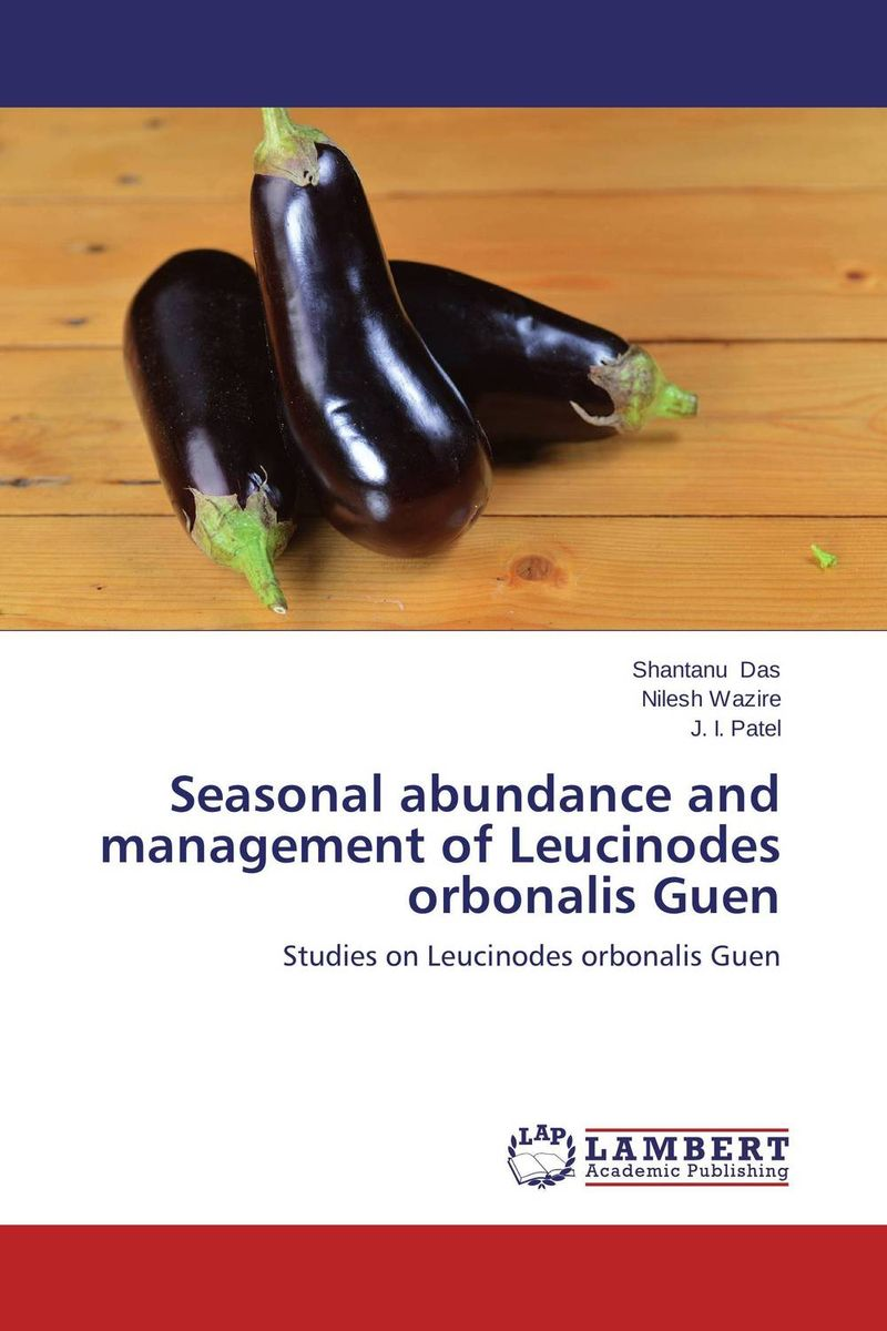 Seasonal abundance and management of Leucinodes orbonalis Guen in situ detection of dna damage methods and protocols