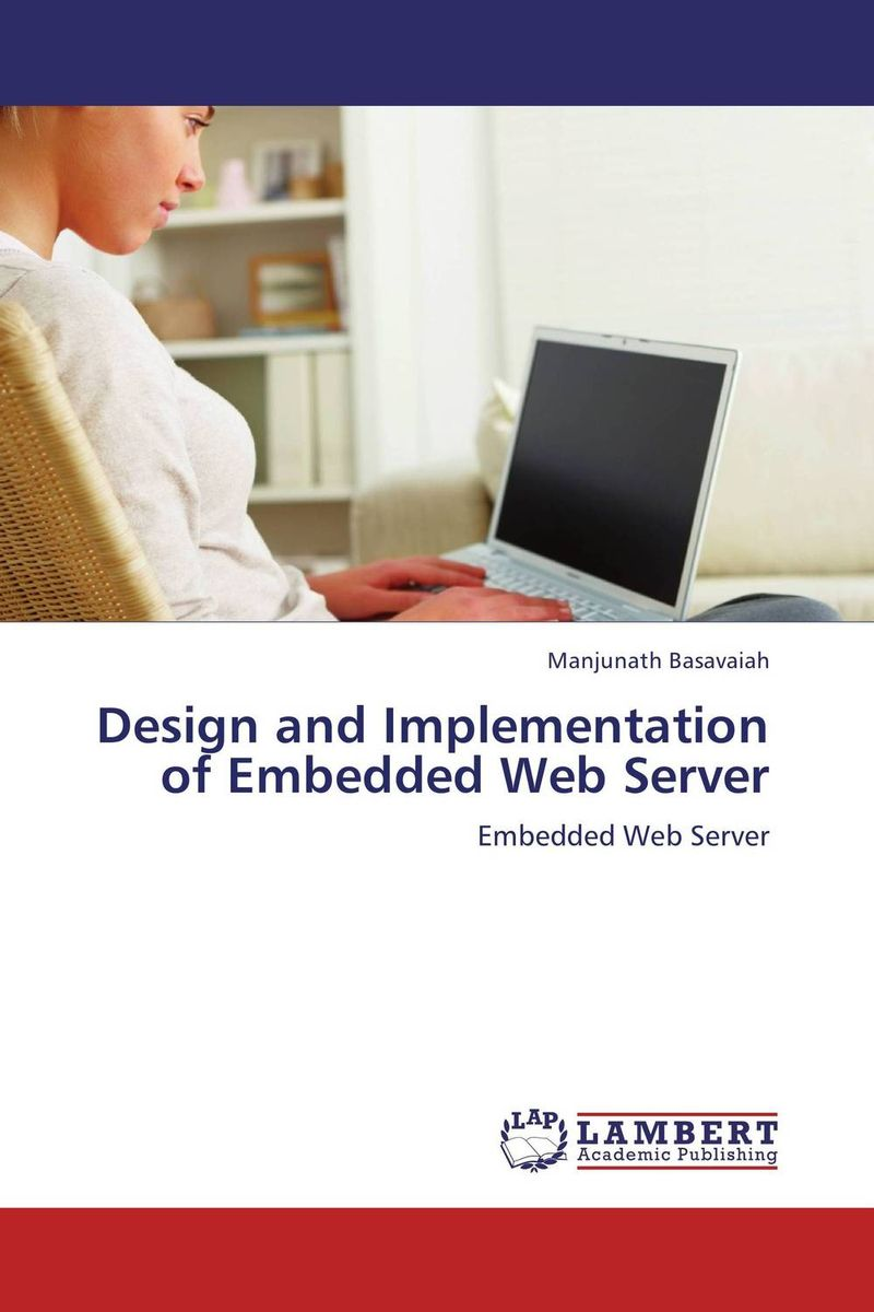 Design and Implementation of Embedded Web Server design and development of an embedded system for ad dc power control