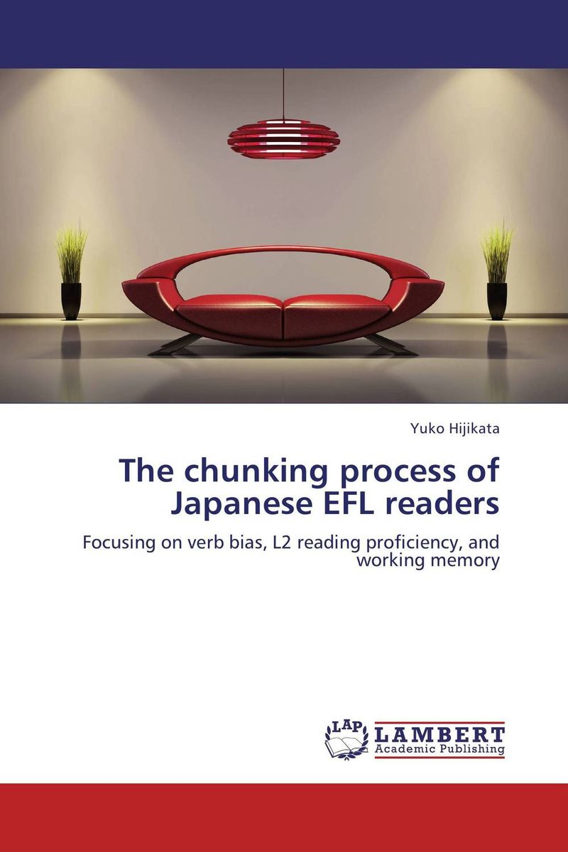 The chunking process of Japanese EFL readers
