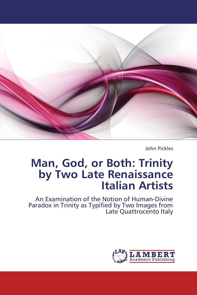 Man, God, or Both: Trinity by Two Late Renaissance Italian Artists day of the holy trinity