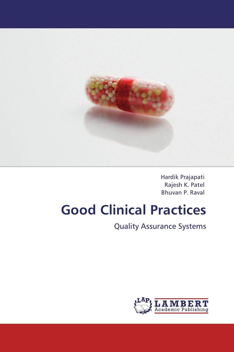 Good Clinical Practices vera mihajlovic madzarevic clinical trials audit preparation a guide for good clinical practice gcp inspections