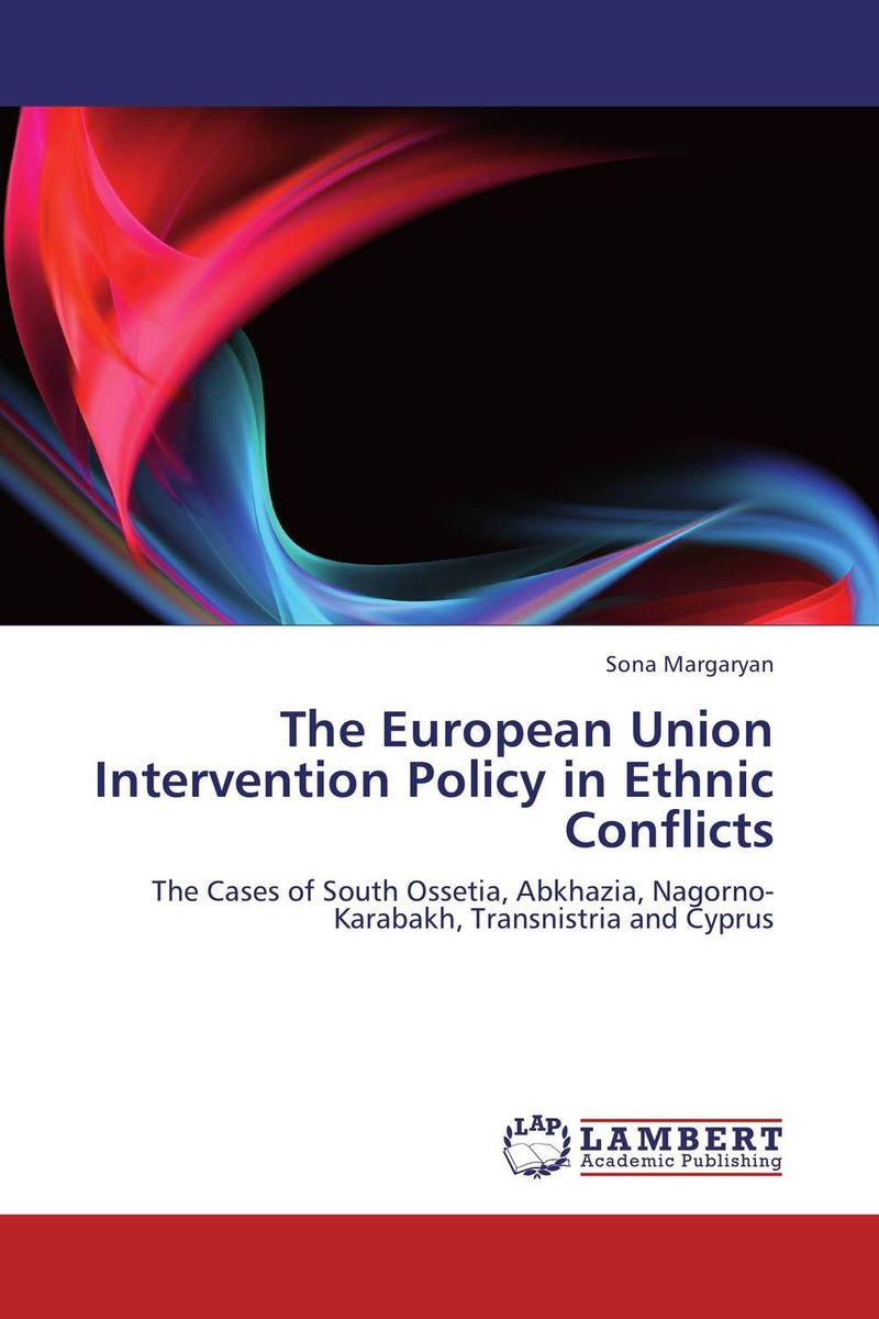 The European Union Intervention Policy in Ethnic Conflicts development of the third european union maritime safety package