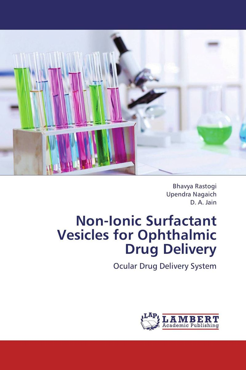 Non-Ionic Surfactant Vesicles for Ophthalmic Drug Delivery shubhini saraf a k srivastava and gyanendra singh niosome based delivery of an antitubercular drug