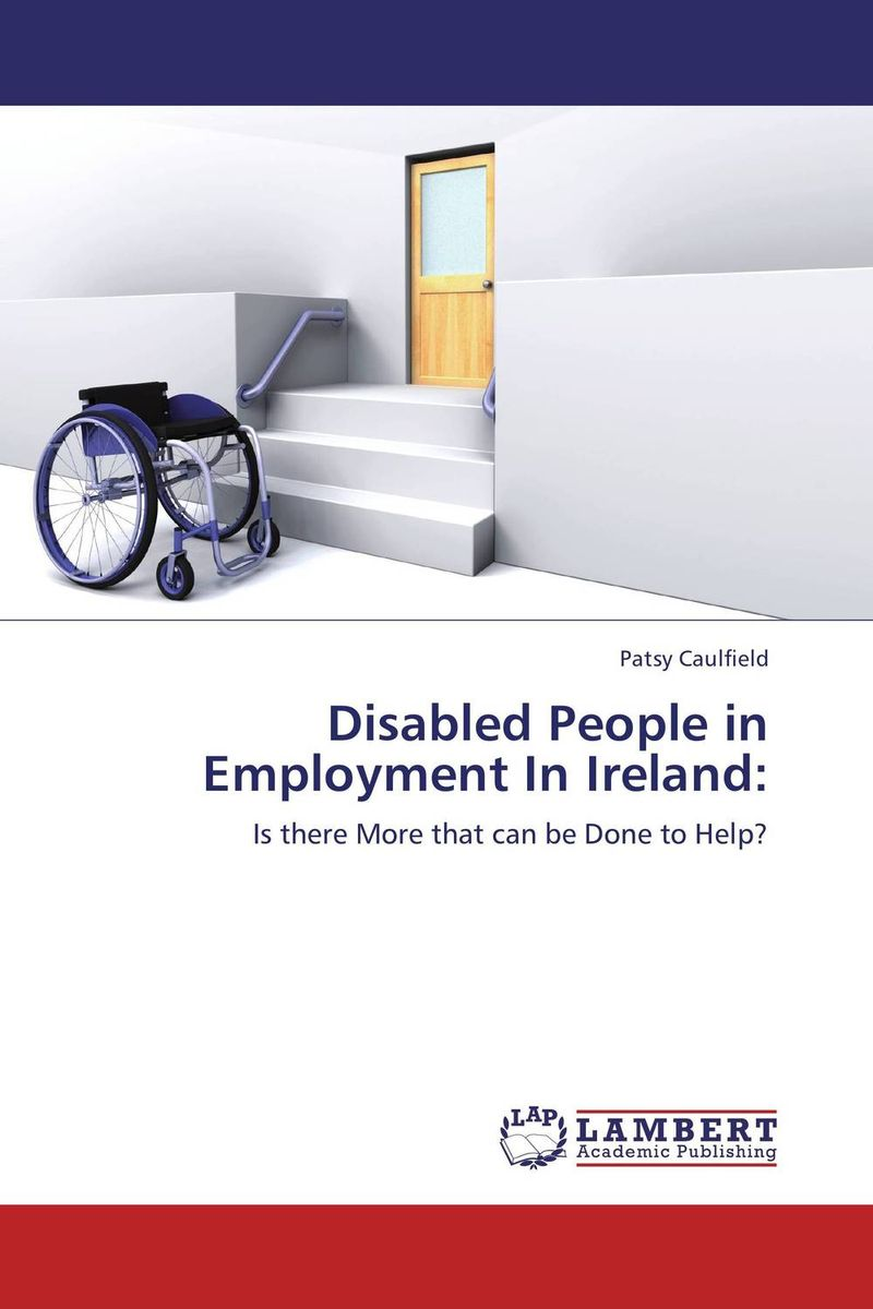 Disabled People in Employment In Ireland: linda mcdowell working lives gender migration and employment in britain 1945 2007
