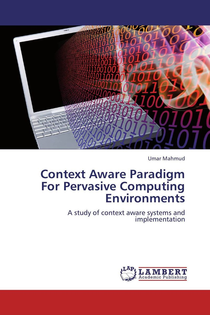 Context Aware Paradigm For Pervasive Computing Environments standards supporting autonomic computing cim