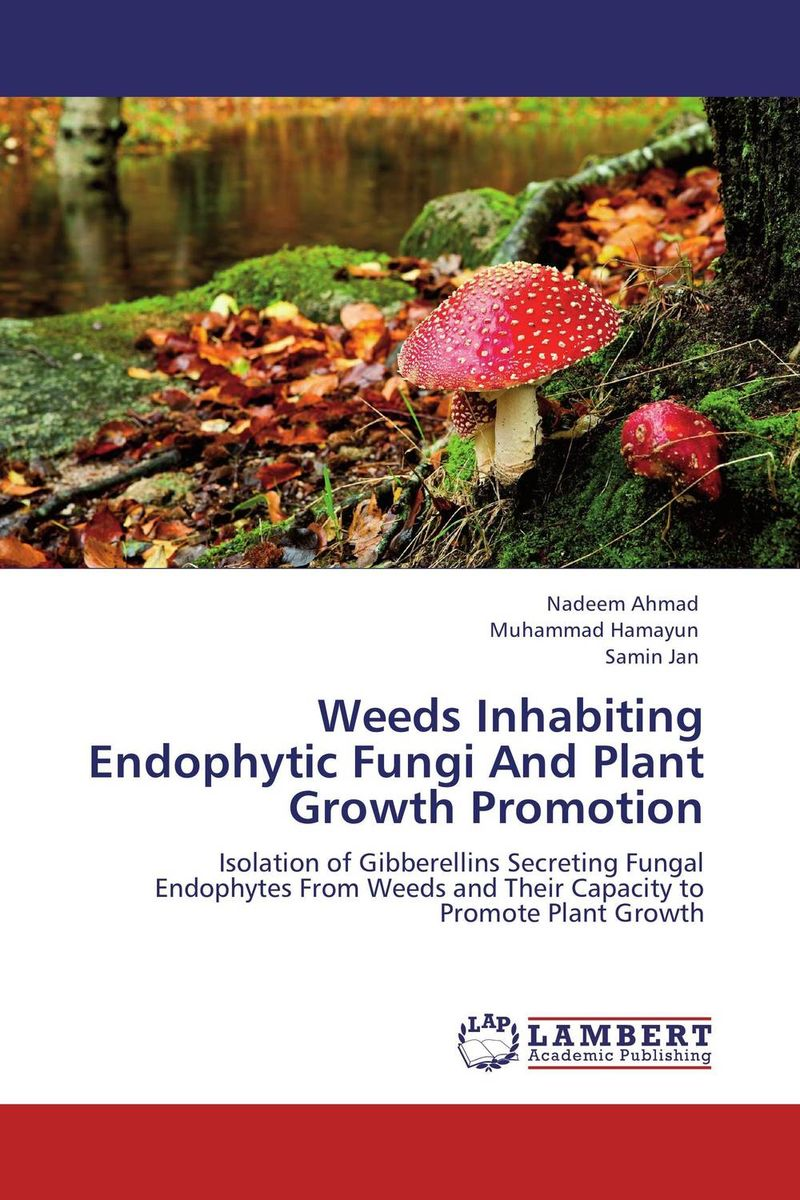 Weeds Inhabiting Endophytic Fungi And Plant Growth Promotion arcade ndoricimpa inflation output growth and their uncertainties in south africa empirical evidence from an asymmetric multivariate garch m model