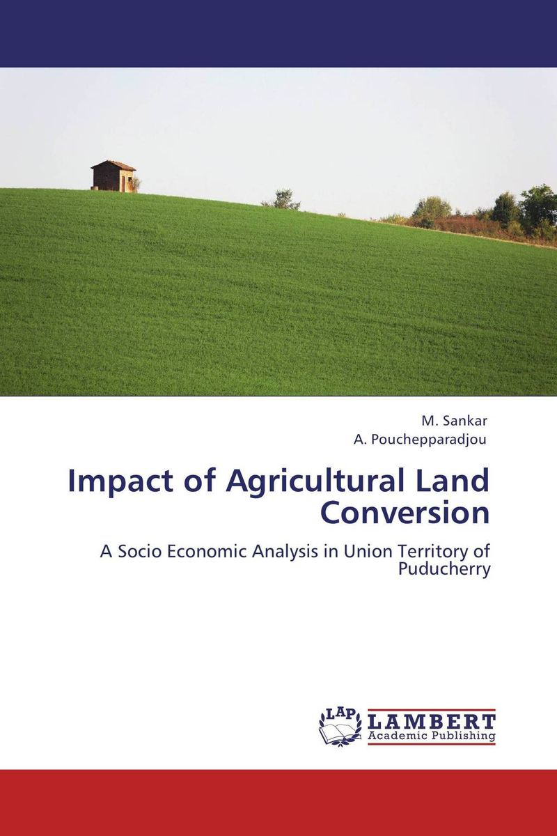 Impact of Agricultural Land Conversion