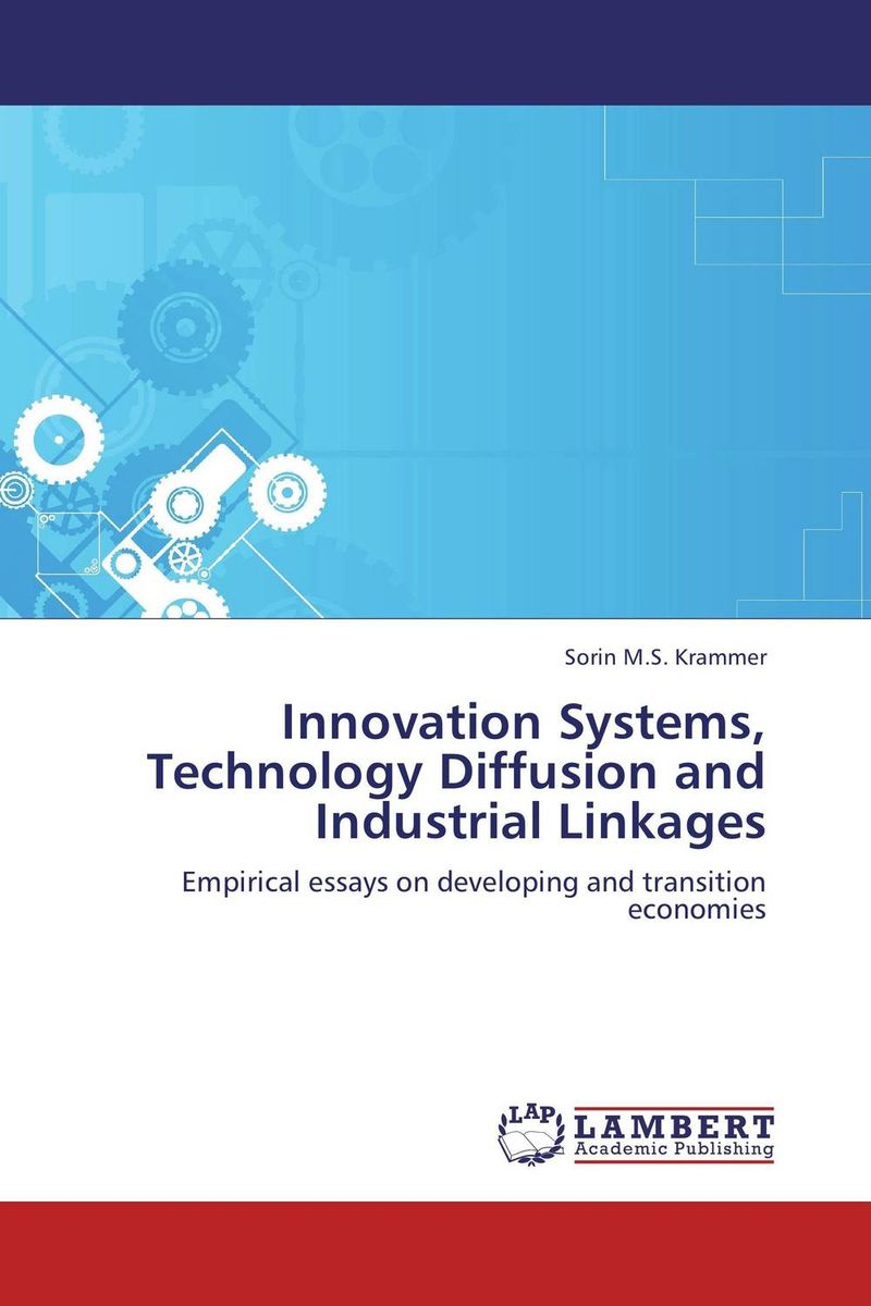 Innovation Systems, Technology Diffusion and Industrial Linkages point systems migration policy and international students flow