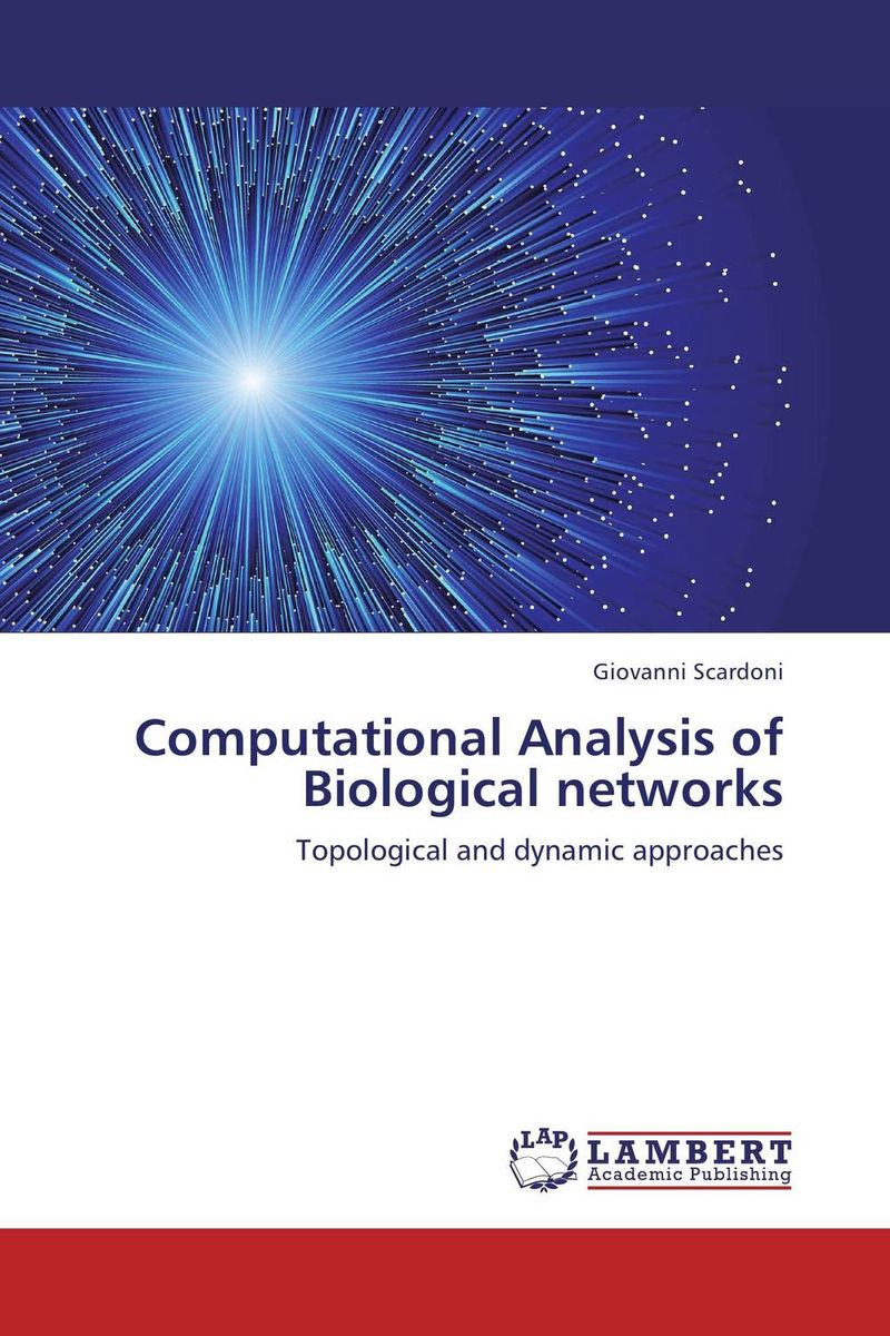 Computational Analysis of Biological networks dynamic biological networks – stomatogast
