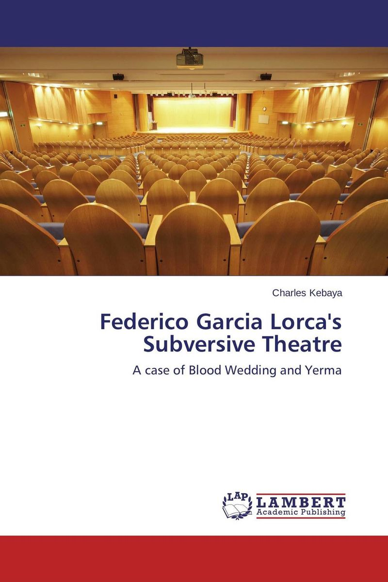 Federico Garcia Lorca's Subversive Theatre give up tomorrow documentary as a tool for social change
