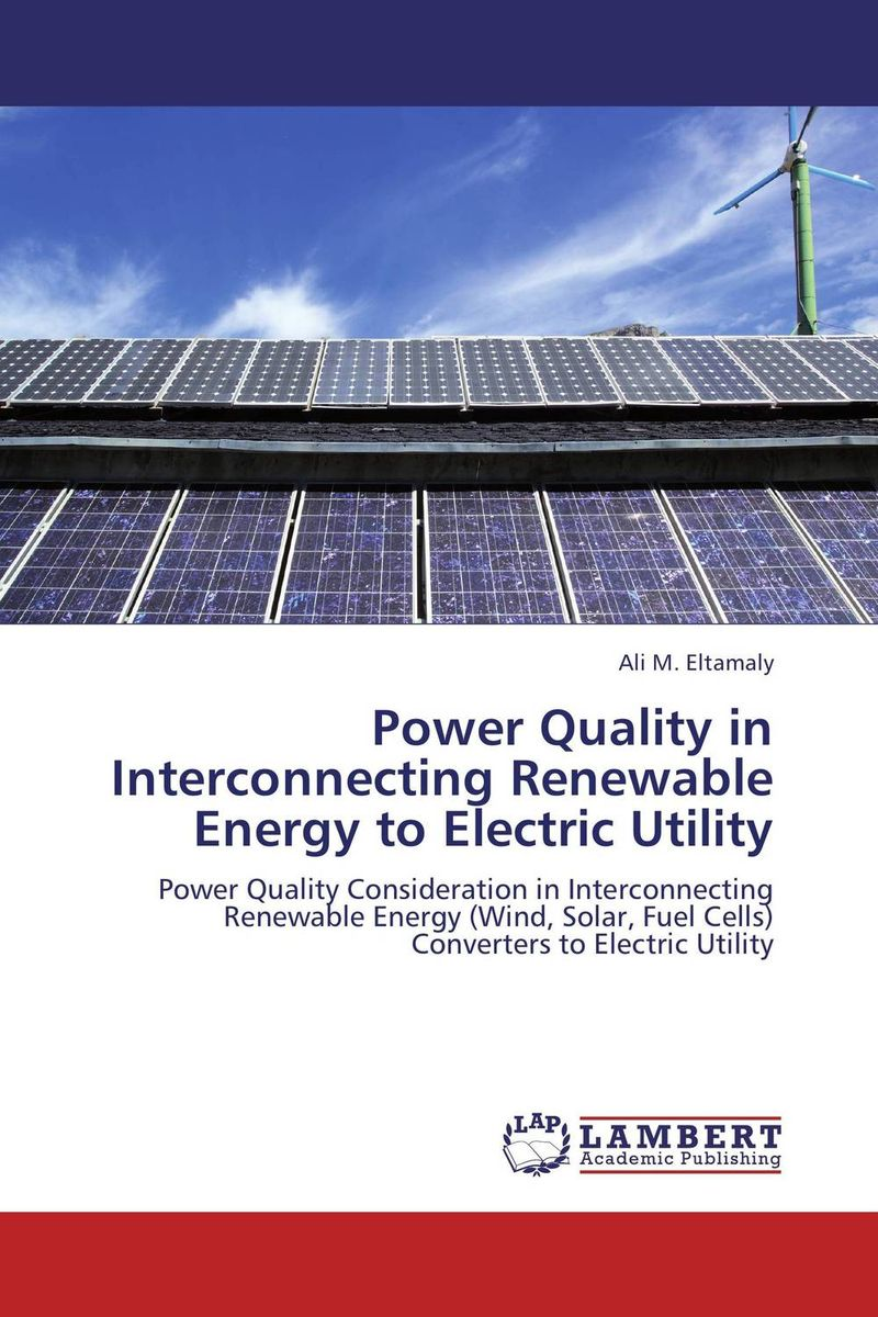 Power Quality in Interconnecting Renewable Energy to Electric Utility