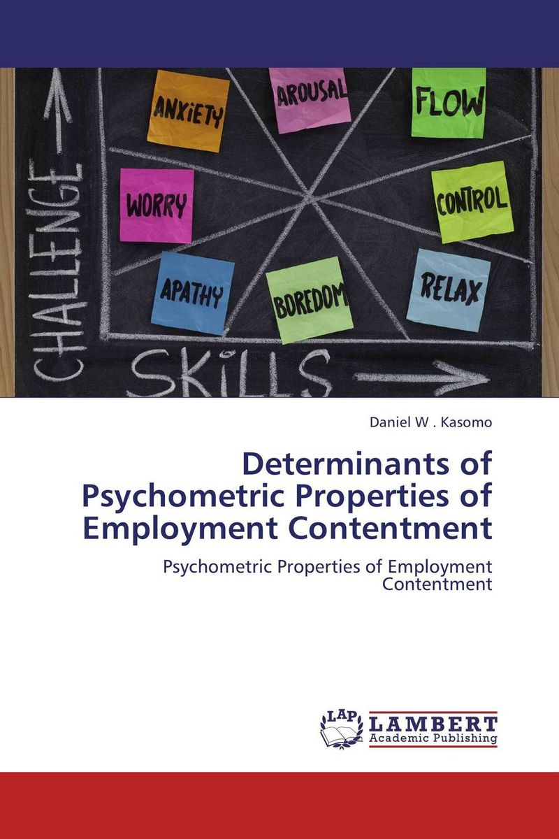 Determinants of Psychometric Properties of Employment Contentment