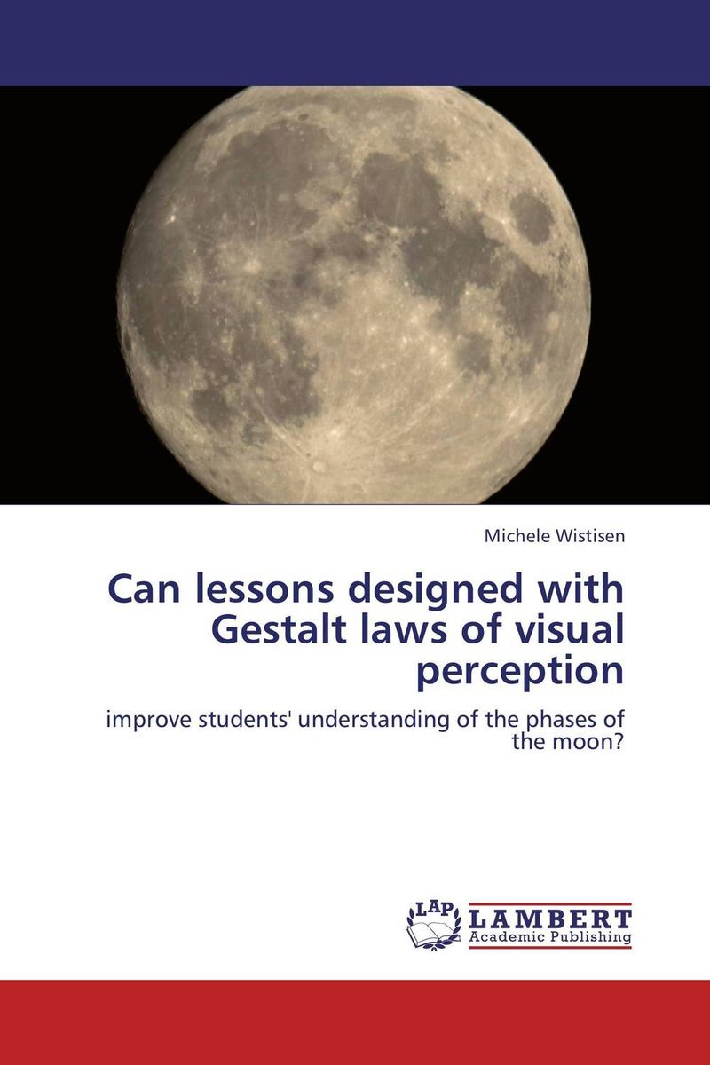 Can lessons designed with Gestalt laws of visual perception who were the american pioneers