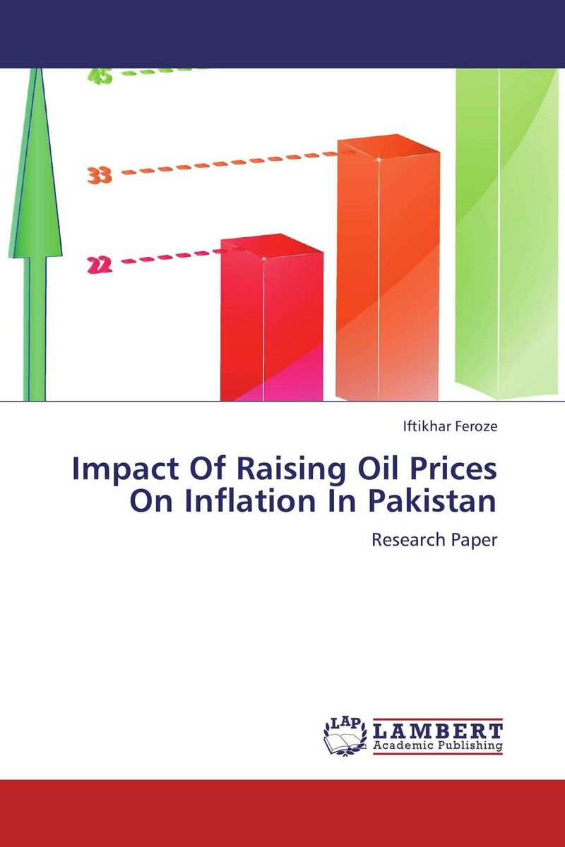 Impact Of Raising Oil Prices On Inflation In Pakistan oil prices energy security and import policy