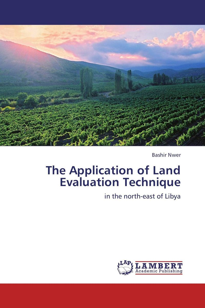 The Application of Land Evaluation Technique